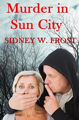 Book: Murder in Sun City by Sidney W. Frost
