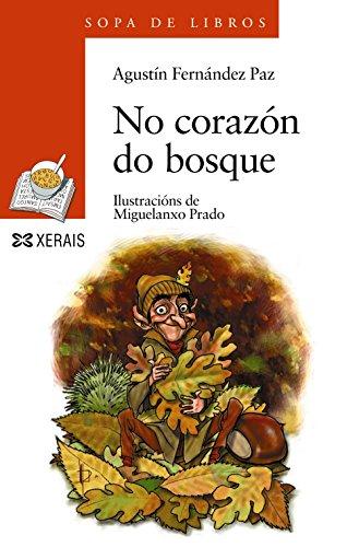 No corazón do bosque (Infantil E Xuvenil - Sopa De Libros - De 8 Anos En Diante)
