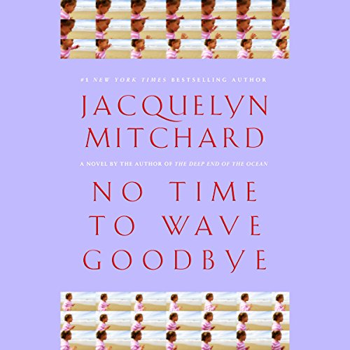 No Time to Wave Goodbye audiobook cover art