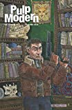 Pulp Modern: Volume Two, Issue Five