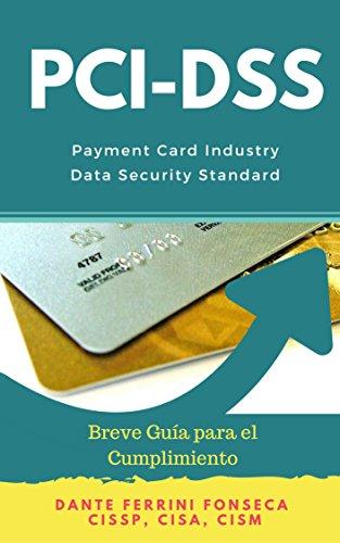 PCI DSS, Breve Guía para el Cumplimiento