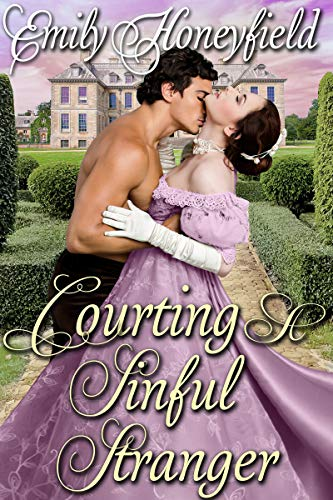 Courting A Sinful Stranger: A Historical Regency Romance Book (English Edition)