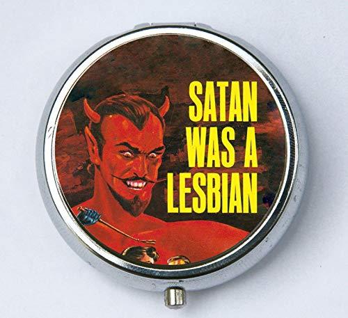 Satan was A Lesbian Pill case pillbox holder Pulp