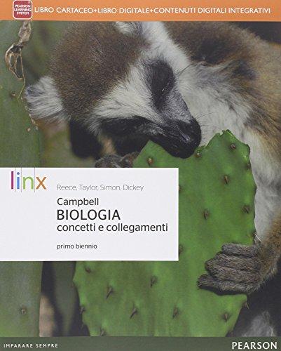 Biologia concetti e collegamenti. Per le Scuole superiori. Con e-book. Con espansione online