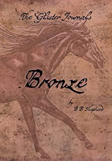 The Glister Journals: Bronze