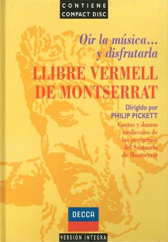 Llibre vermell de Montserrat: cantos y danzas de peregrinos de la virgen de Montserrat