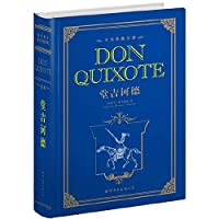Don Quixote (the whole of this collection of classics)