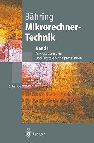 Mikrorechner-Technik. Mikroprozessoren und Digitale Signalprozessoren