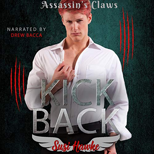 Kick Back Audiobook By Susi Hawke cover art