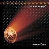 Songtexte von Funker Vogt - Always and Forever, Volume 1