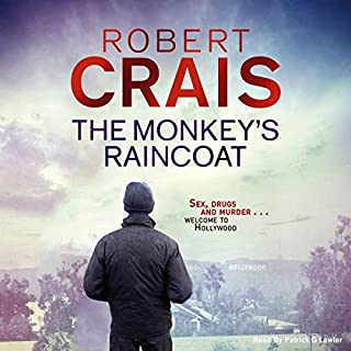 The Monkey's Raincoat     Cole & Pike, Book 1              By:                                                                                                                                 Robert Crais                               Narrated by:                                                                                                                                 Patrick G. Lawler                      Length: 8 hrs and 10 mins     7 ratings     Overall 3.7