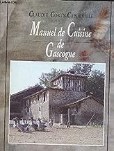 MANUEL DE CUISINE DE GASCOGNE avec dix reproductions de photographies anciennes