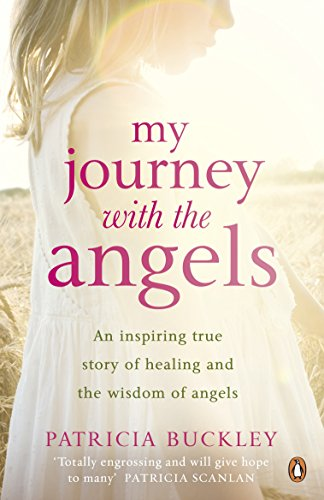 Book: My Journey with the Angels by Patricia Ann Buckley