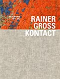 "Rainer Gross: Kontact: NY Paintings 1972€""2012"