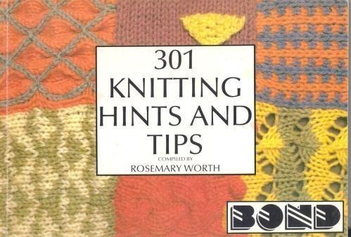 301 Knitting Hints And Tips