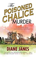 The Poisoned Chalice Murder: A 1920s English Mystery (Black and Dod Historical Mystery)