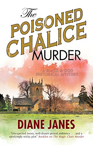 The Poisoned Chalice Murder: A 1920s English mystery (Severn House Large Pring: Black & Dod Historical Mystery, Band 2)
