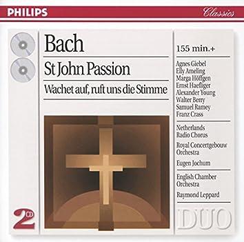Bach, J.S.: Johannes-Passion; Wachet auf, ruft uns die Stimme