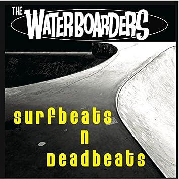 Surfbeats and Deadbeats