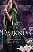 Taste of Darkness (The Healer Series) by Maria V. Snyder(2013-12-31)
