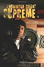 Knowledge Reigns Supreme: The Critical Pedagogy of Hip-Hop Artist Krs-One (Transgressions: Cultural Studies and Education)