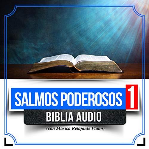Salmos Poderosos 1 (Biblia Audio Con Musica Relajante Piano)