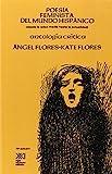 Poesía feminista del mundo hispánico: (desde la Edad Media a la actualidad). Antología crítica (Spanish Edition)