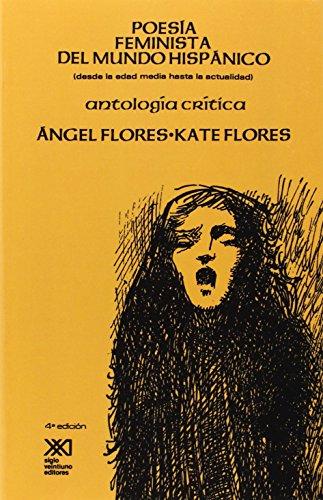 Poesía feminista del mundo hispánico: (desde la Edad Media a la actualidad). Antología crítica
