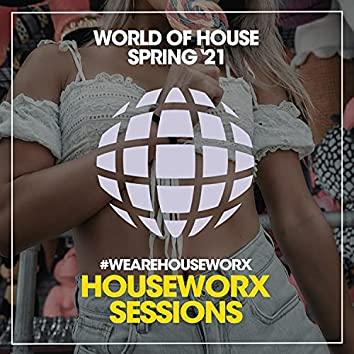 World Of House (Spring '21)