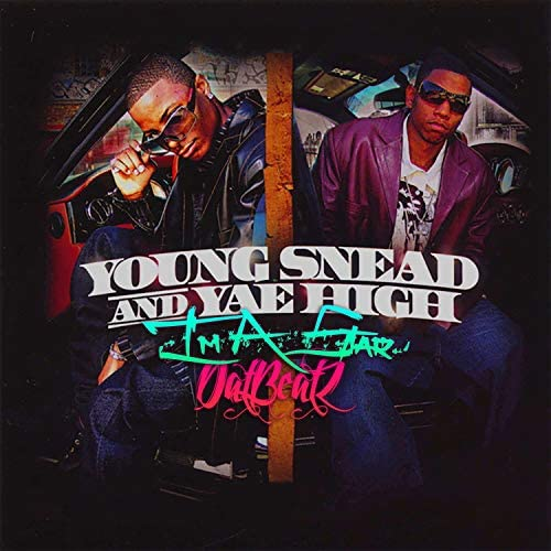 DatBeatZ, Young Snead & Yae High
