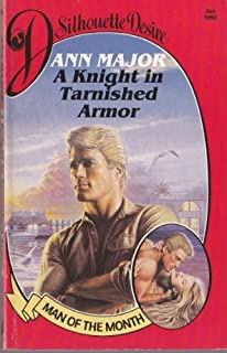A Knight in Tarnished Armor (Desire)