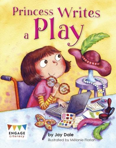 Raintree: Princess Writes a Play (Engage Literacy: Engage Literacy Purple - Extension a)