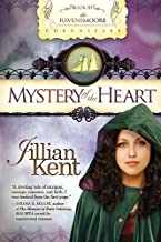 Mystery of the Heart (Volume 3) (The Ravensmoore Chronicles)