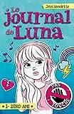 Le Journal de Luna T01 - Zéro ami