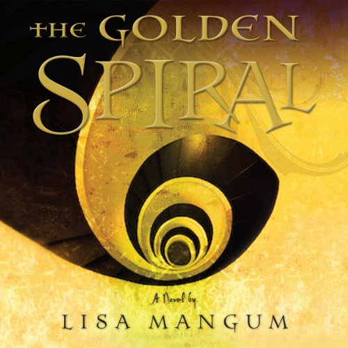 The Golden Spiral audiobook cover art