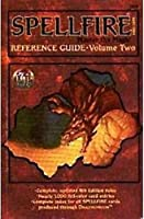 Spellfire Reference Guide, Volume 2 (Spellfire Card Game Accessory) 0786906138 Book Cover