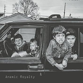 Anemic Royalty