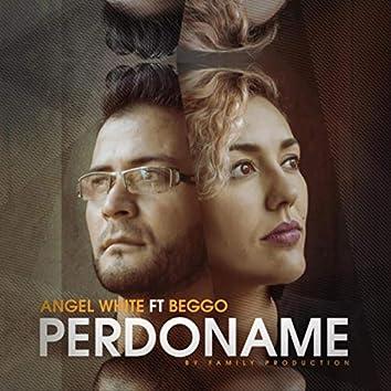 Perdoname (feat. Beggo)