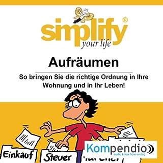 Simplify your life - Aufräumen Titelbild