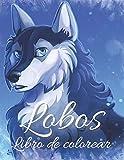 Lobos Libro de colorear: Libro de colorear relajante para adultos, niñas, niños, mujeres, adolescentes ... El mejor regalo
