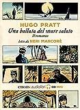 Corto Maltese. Una ballata del mare salato letto da Neri Marcorè. Audiolibro. CD Audio fo...