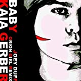Kaia Gerber Baby (Orion Girl Remix)