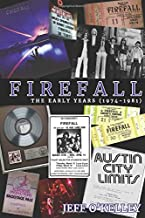 Firefall, The Early Years (1974-1981)