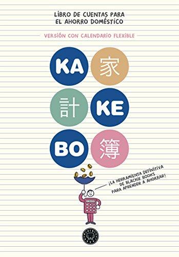 Kakebo® Blackie Books. Calendario Flexible: El libro de cuentas para el ahorro doméstico