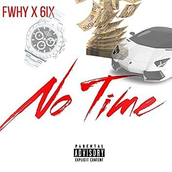 No Time (feat. 6ix)