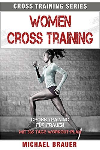 Women Cross Training: Cross Training für Frauen (Cross Training Series, Band 5)