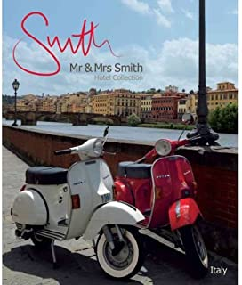 Mr & Mrs Smith Hotel Collection: Italy (Mr & Mrs Smith Hotel Collection) (Paperback) - Common