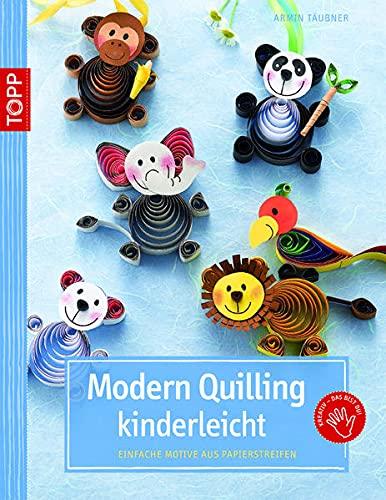 Modern Quilling kinderleicht: Einfache Motive aus Papierstreifen (kreativ.kompakt.)