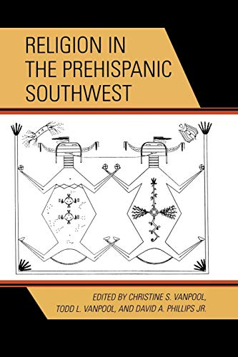 Download Religion in the Prehispanic Southwest (Archaeology of Religion) 0759109672