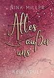 Alles außer uns (Nicky & Liam 2) von Nina Miller
